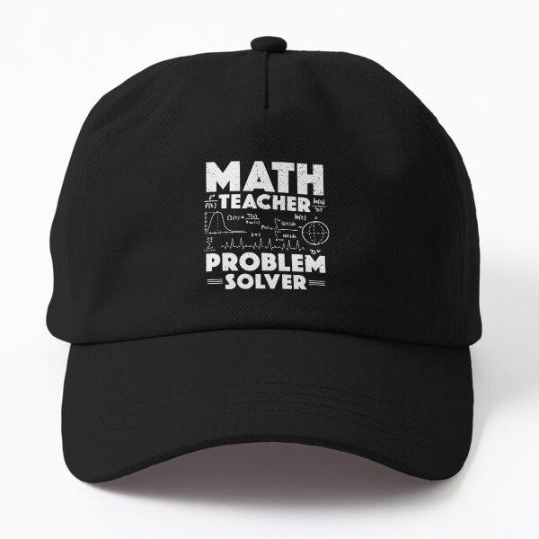 Problem Solver Math Teacher Back To School Teachers Teaching Dad Hat