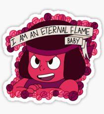 Ruby-I am an eternal flame Sticker