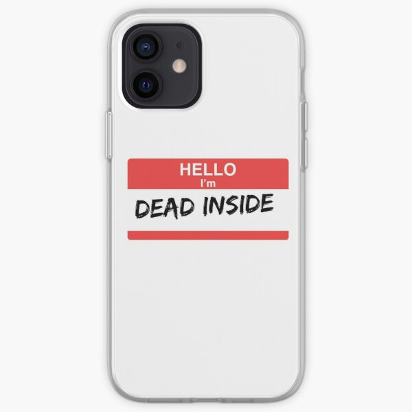 I'm Dead Inside iPhone Soft Case