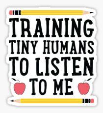 Training Tiny Humans Sticker