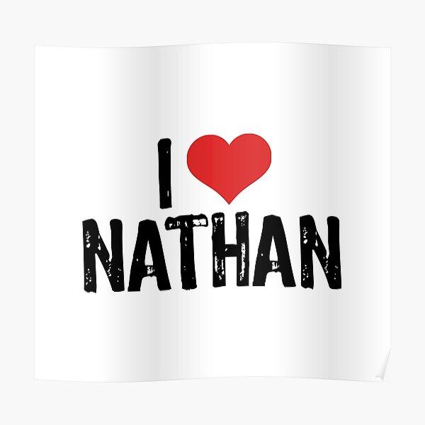 I Love Nathan Poster