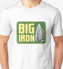 Big Iron Unisex T-Shirt