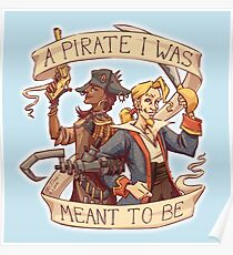 A Pirate I Was Meant To Be Poster