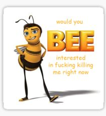would u bee interested Sticker
