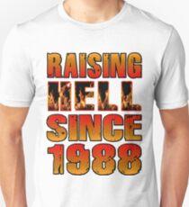 Raising Hell Since 1988 T-Shirt