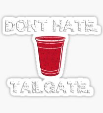 Don't Hate, Tailgate Sticker