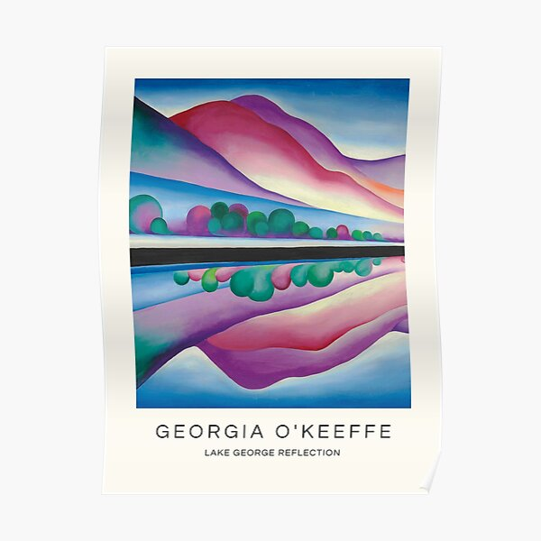 Lake George Reflection by Georgia O'Keeffe Poster