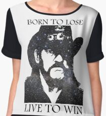 LEMMY KILMISTER BORN TO LOSE LIVE TO WIN RIP Women's Chiffon Top