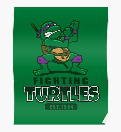 Fighting Turtles - Donatello Poster