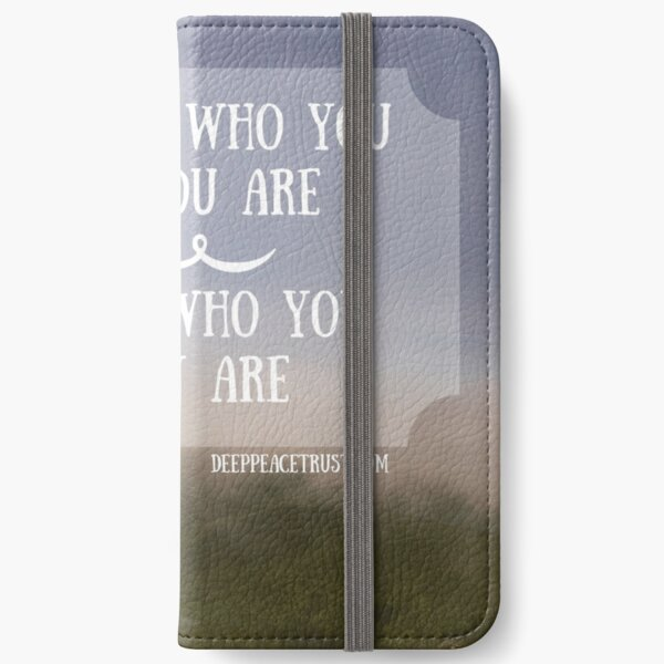 Let Go of Who You Think You Are iPhone Wallet