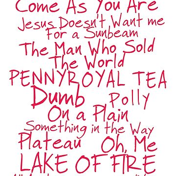 Nirvana Unplugged Set List [PINK TEXT] by Styl0
