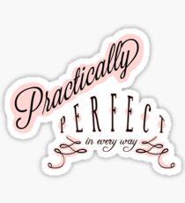Practically Perfect Sticker