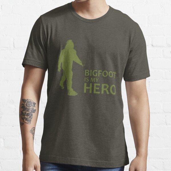 Big Foot Is My Hero Essential T-Shirt