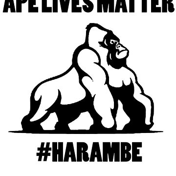 Ape lives matter by GeorgeMatt