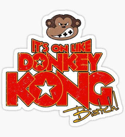 It's on like Donkey Kong! @#$%! Sticker
