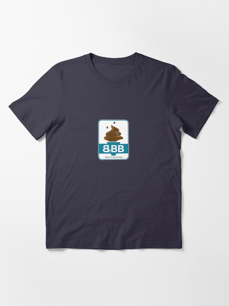 Alternate view of Better for Big Business Essential T-Shirt