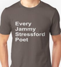 Every Jammy Stressford Poet Unisex T-Shirt
