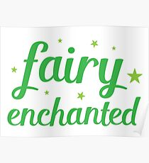 fairy enchanted Poster