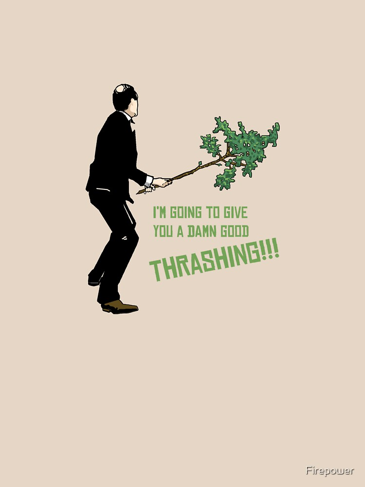 Good Thrashing!  Basil Fawlty | Unisex T-Shirt