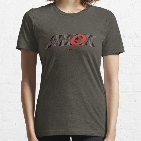 AMOK - tahiti Essential T-Shirt
