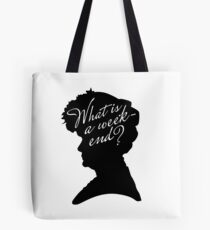 What is a weekend? Tote Bag