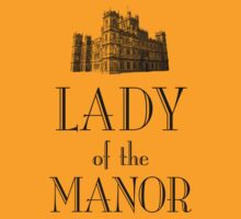 Lady of the Manor | Women's T-Shirt