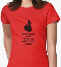 Keep Calm And Whistle While You Work Womens Fitted T-Shirt
