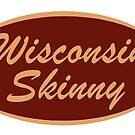 The Original Wisconsin Skinny Logo by wisconsinskinny
