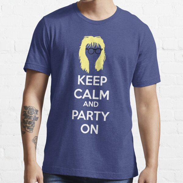 Keep Calm, and Party On Essential T-Shirt