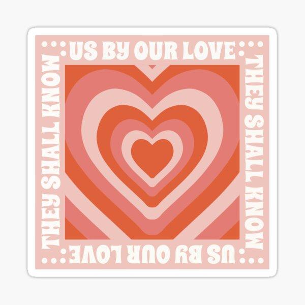 John 13:35 Design- (Orange and Pink) Sticker