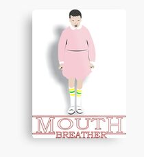 Mouth Breather Stranger  Metal Print