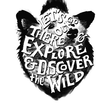 Explore And Discover the Wild - Cool Adventure Bear Design by sebastianst