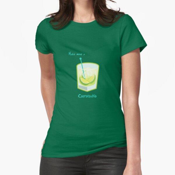 Make mine a Caipirinha Fitted T-Shirt