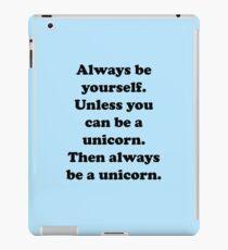 Always Be Yourself iPad Case/Skin