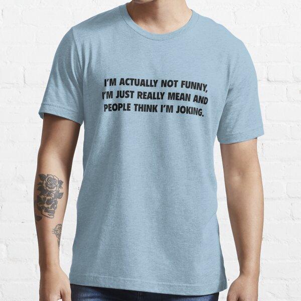 Ich bin eigentlich nicht lustig Essential T-Shirt