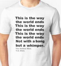 Not with a bang Unisex T-Shirt