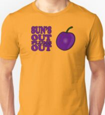 Sun's Out Plums out T-Shirt