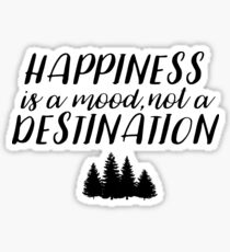One Tree Hill - Happiness is a mood Sticker