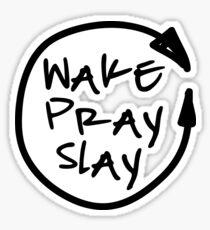 Wake Pray Slay - Wiederholen Sticker