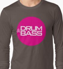 Drum & Bass  Long Sleeve T-Shirt