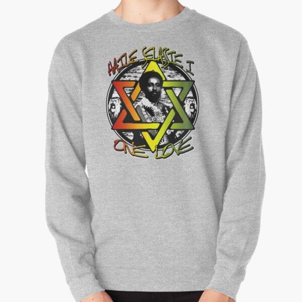 HAILE SELASSIE I - Rasta, Reggae and ONE LOVE!!! Pullover Sweatshirt