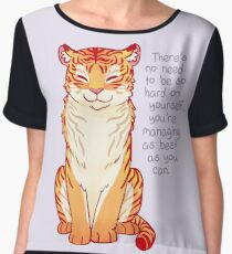 """""""You're Managing as Best as You Can"""" Tiger Chiffon Top"""