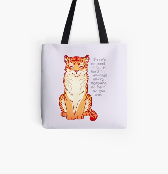 """You're Managing as Best as You Can"" Tiger All Over Print Tote Bag"