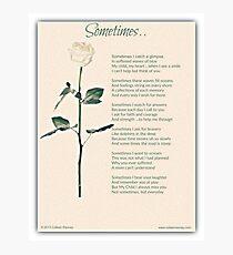 Sometime Poem (Child Loss) Photographic Print