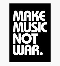 Make Music Not War (Classic) Photographic Print