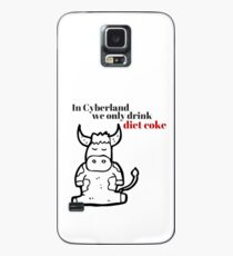 In Cyberland We Only Drink Diet Coke Case/Skin for Samsung Galaxy