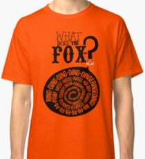 What does the fox say? Classic T-Shirt