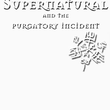 Supernatural and the purgatory incident by van-helsa124