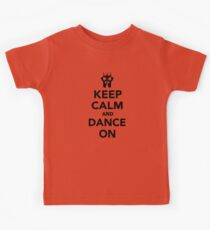 Keep calm and dance on ballet Kids Tee