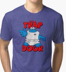 It's a Trap..... DOOR Tri-blend T-Shirt